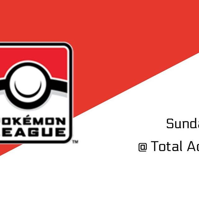 Pokémon League Sundays 1-3pm.