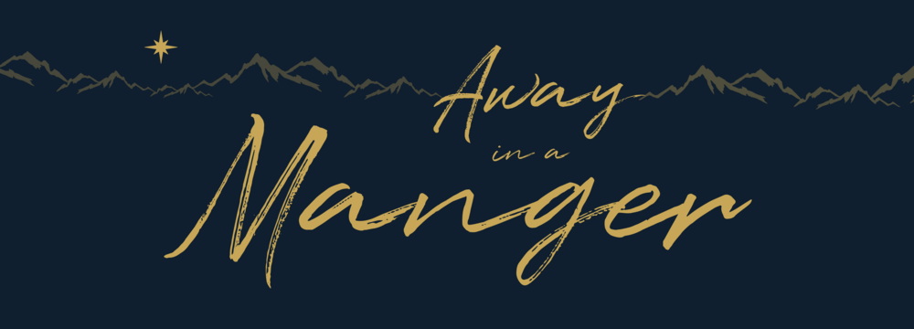 1920x692px_ Away in a Manger.png