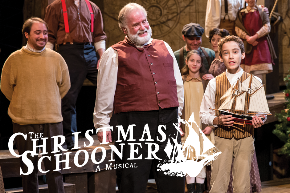 THE CHRISTMAS SCHOONER  - NOV 24 - DEC 31, 2018The whole family will enjoy this heart warming story of the first Christmas tree ship and the family who risked their lives to fill Chicago with the Christmas spirit.