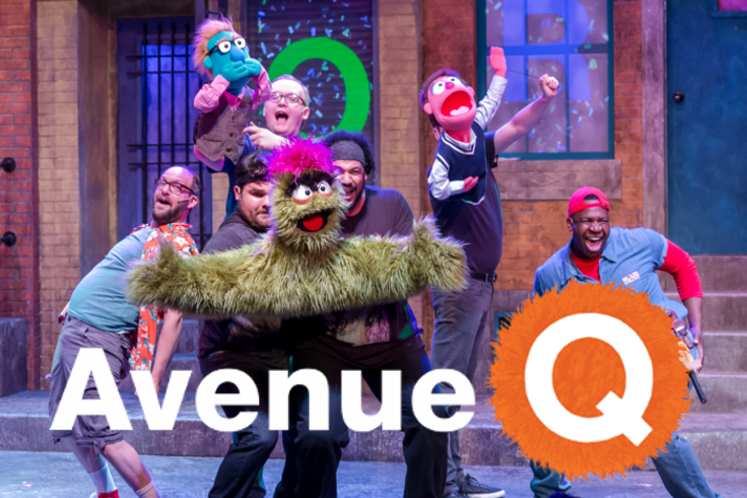 AVENUE Q  - JuNE 21 to Sept 9mercury THEATER CHICAGOThey're back...our homegrown production of AVENUE Q from 2012 is lovingly revived with fresh new elements.  AVENUE Q is the winner of the Tony