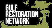 Gulf restoration network  - statewide