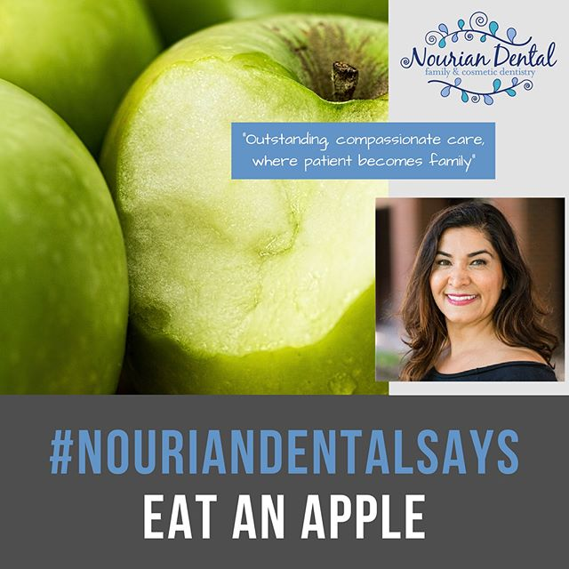 Apple is good for you. #NourianDental #NourianDentalSays