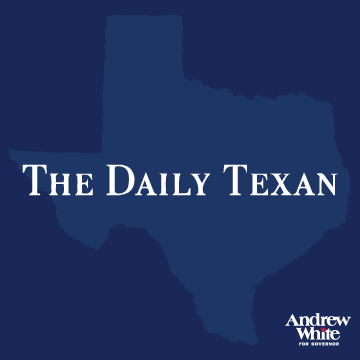 The Daily Texan    Democrat Andrew White... has a clear grasp of the importance of bolstering both infrastructure and higher education that will serve Texans across the political spectrum.    Read More