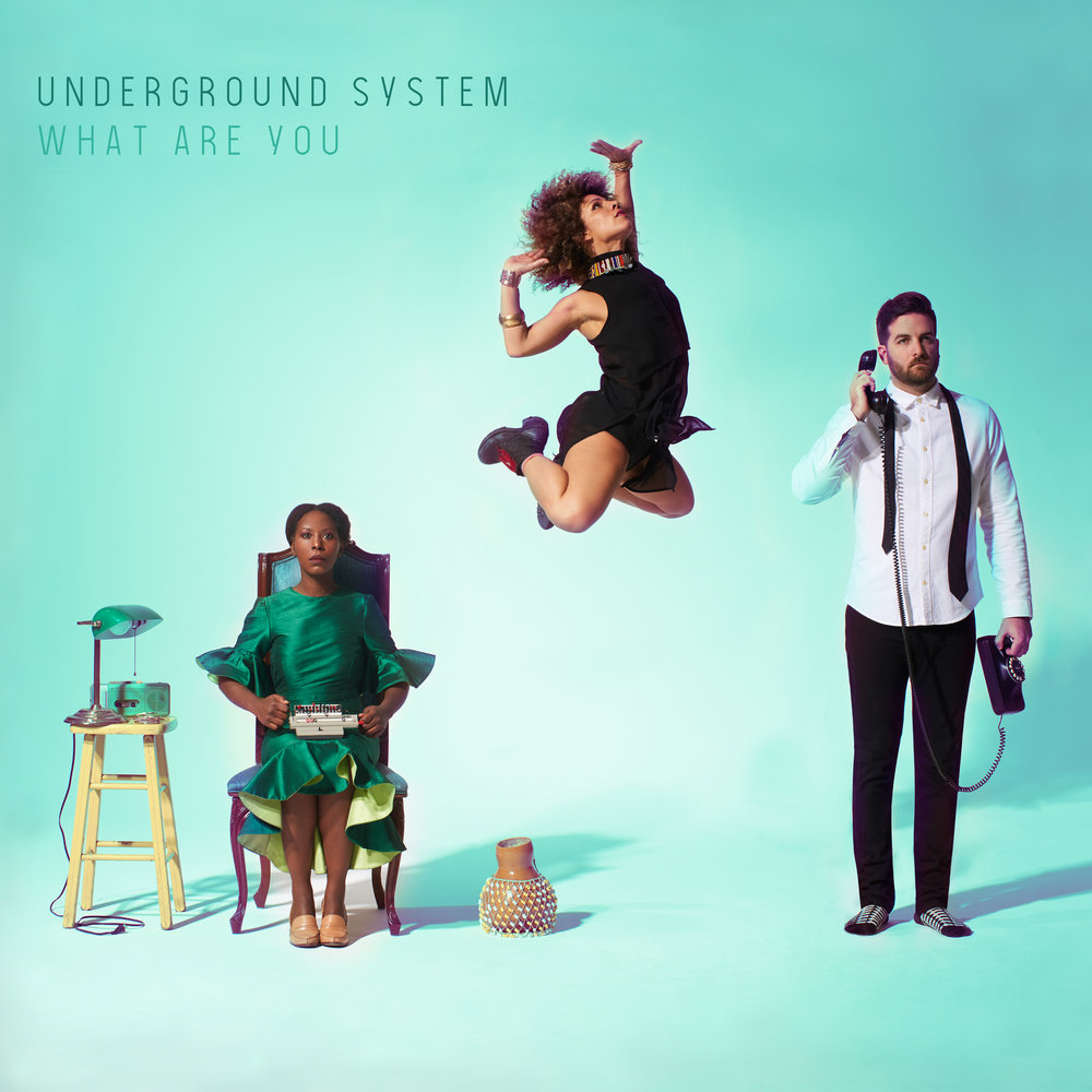 What Are You - Underground System