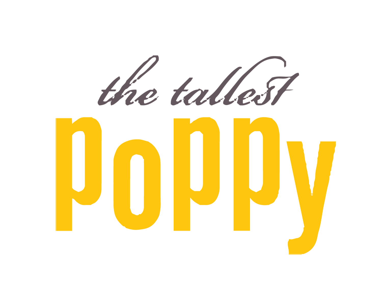 The Tallest Poppy