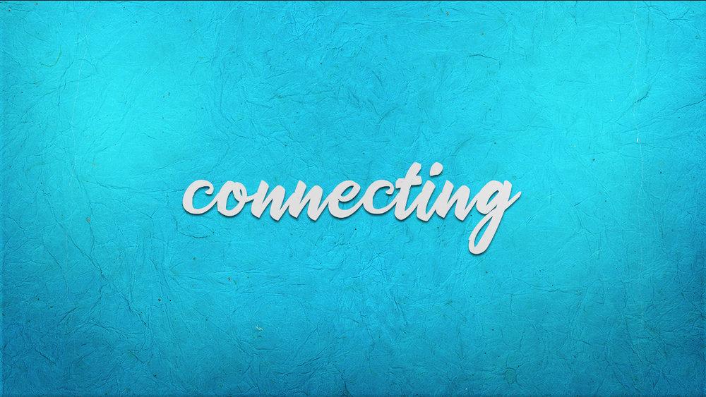 Week 4: Connecting