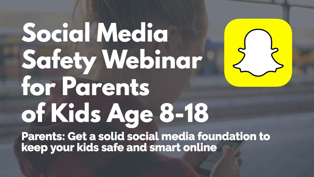 Parent Safety Webinar for Parents of Kids 5-18.jpg