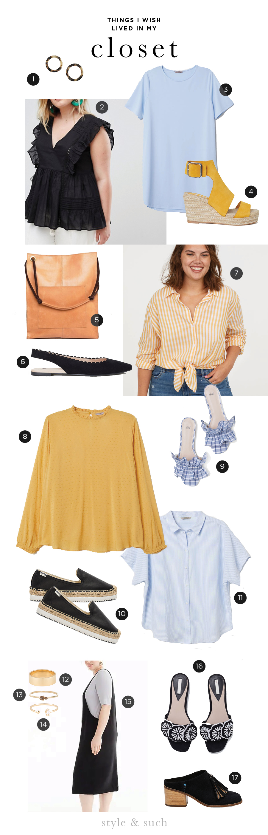 1. Tortoise Shell Hoops    |    2. Flutter Longline Top    |    3. Short Sleeve Tunic    |    4. Wedge Heel Sandals    |    5. Leather Vintage Shopper    |    6. Scallop Edge Ballet Flats    |    7. Cotton Striped Shirt    |    8. Plumeti Blouse    |    9. Plaid Mules    |    10. Smoking Slipper    |    11. Cotton Collared Shirt    |    12. Boyfriend Stacker Ring    |    13. Hue Ring in Smokey Quartz    | 1   4. Marquis Open Ring    |    15. Layering Tank Dress    |    16. Suede Mules    |    17. Suede Leila Mules