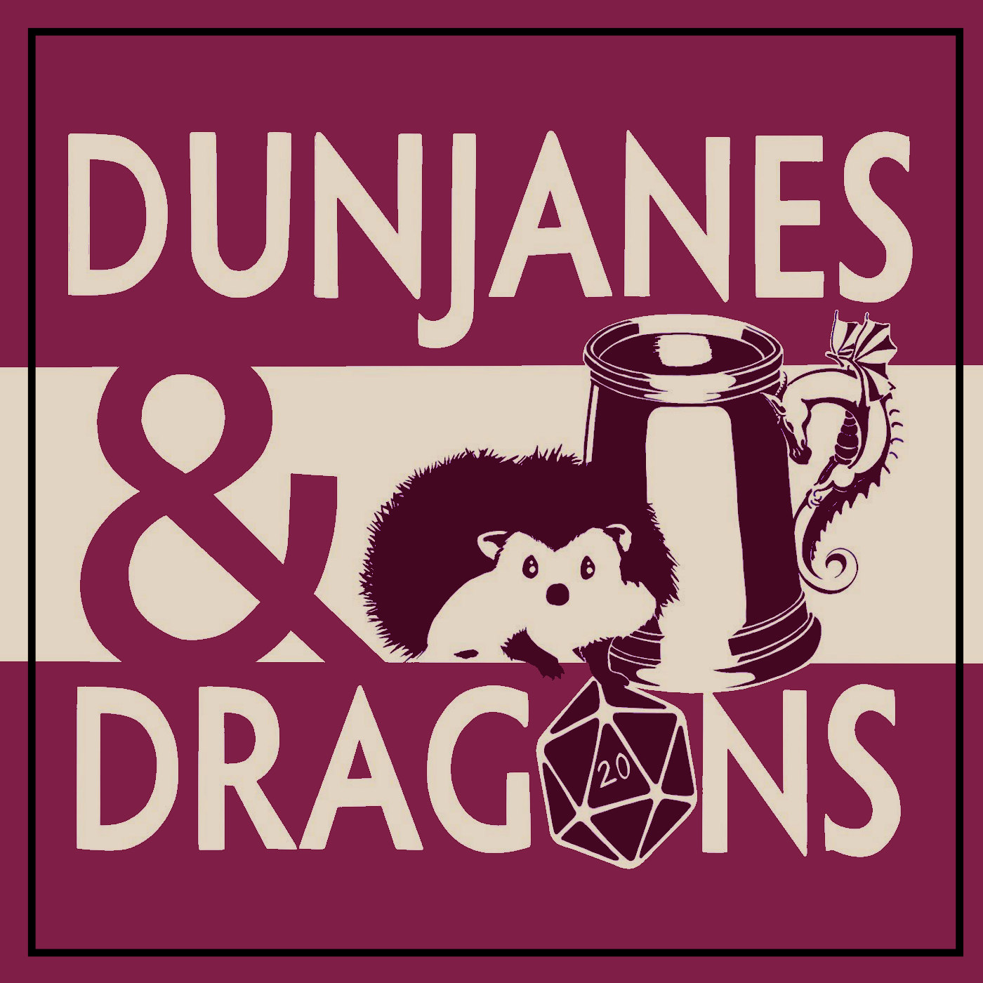 DunJanes and Dragons