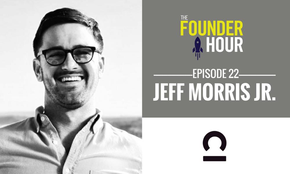 Jeff Morris Jr Chapter One Ventures Tinder The Founder Hour