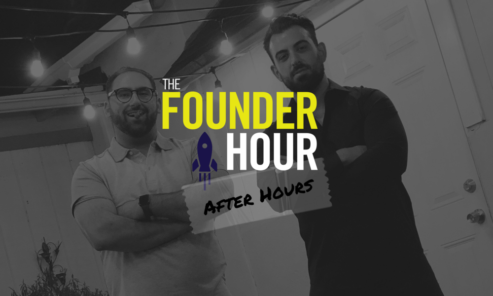 The Founder Hour, After Hours, Pat & Posh, Patrick Tanahan, Nerses Aposhian