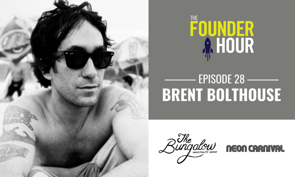 Brent Bolthouse, Bolthouse Productions, The Bungalow, Neon Carnival, The Founder Hour