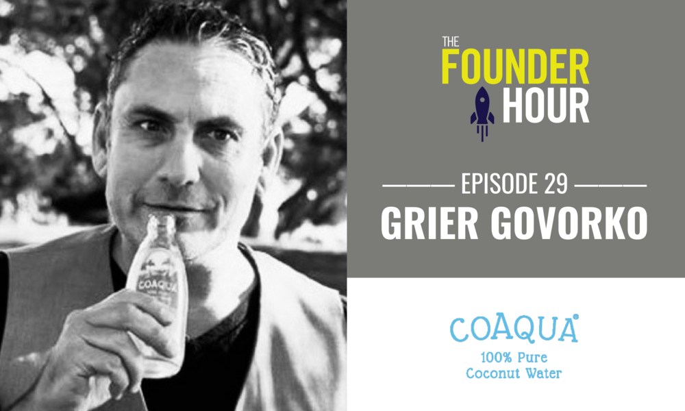 Grier Govorko, CoAqua, The Founder Hour, Pat and Posh