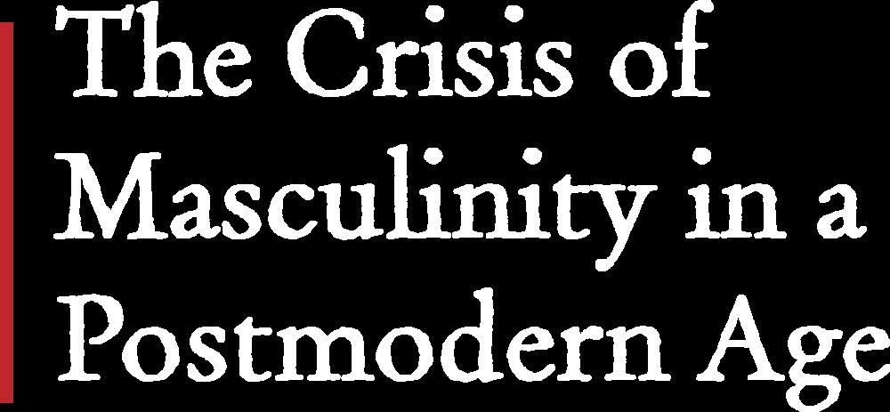 crisis-masculinity-postmodern-age