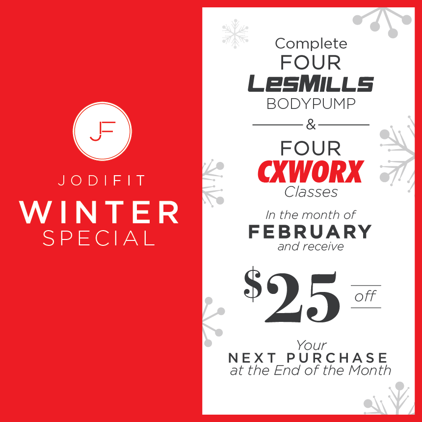 Winter 2019 Special - Complete 4 Les Mills BODYPUMP & 4 CXWORX Classes in the month of February and receive $25 off your next purchase at the end of the Month!