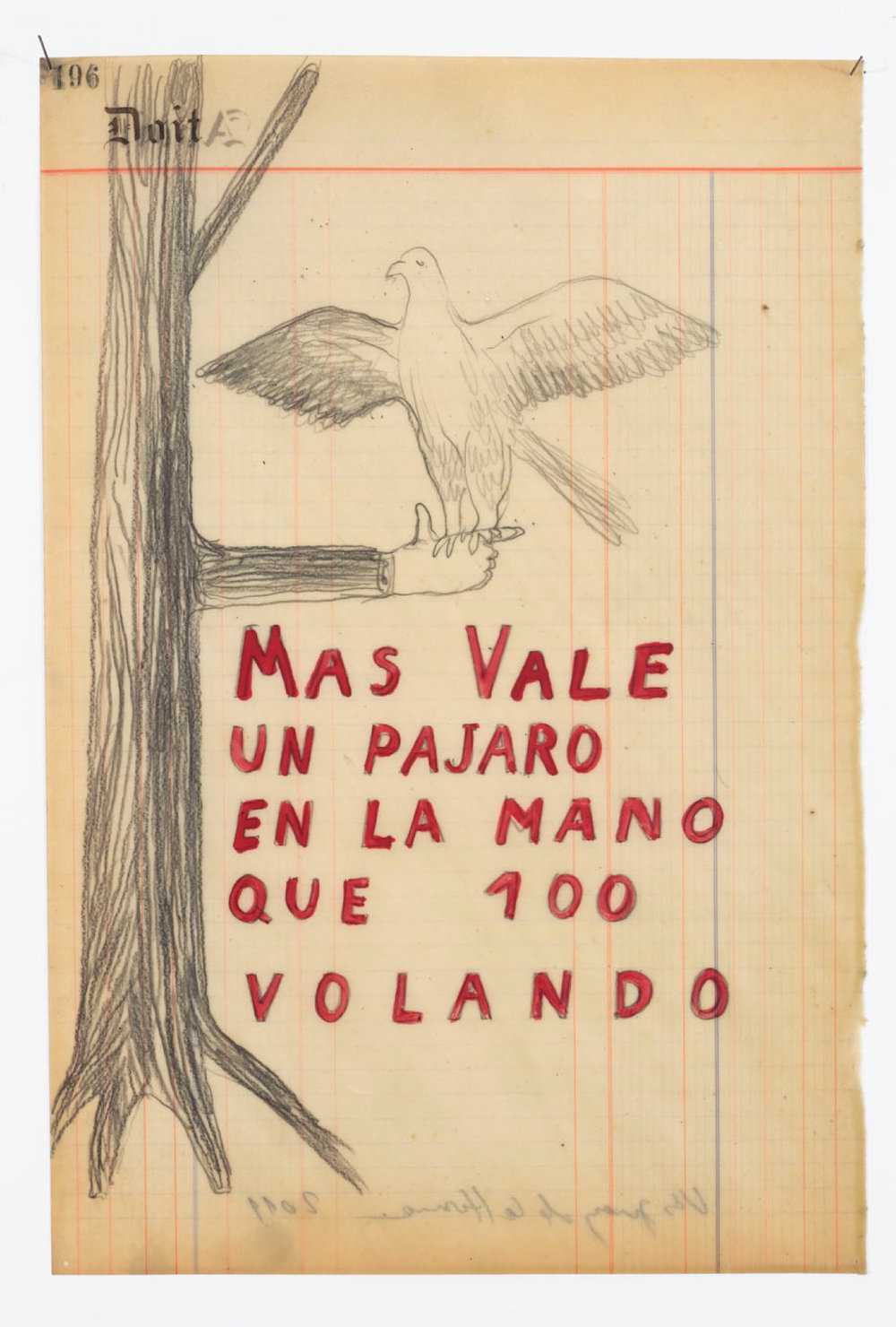 Sandra Vasquez De La Horra,  Mas vale un pajaro en el mano que 100 (More valuable is a bird in the hand than 100 flying),  2011, Wax and graphite on ledger paper, 15 3/8h x 10 1/4w in