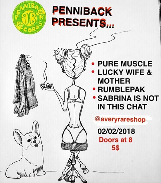 2/2/18 @penniback presents 🎤 @purestmuscle 🥁 @luckywifenmother 🎮 @rumblepak 🎸 @sabrinaisnotinthischat