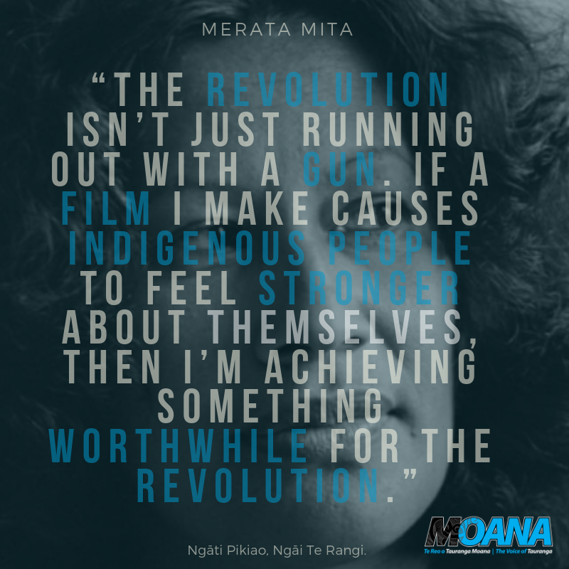 """The revolution isn't just running out with a gun. If a film I make causes indigenous people to feel stronger about themselves, then I'm achieving something worthwhile for the revolution."" - Merata Mita..png"