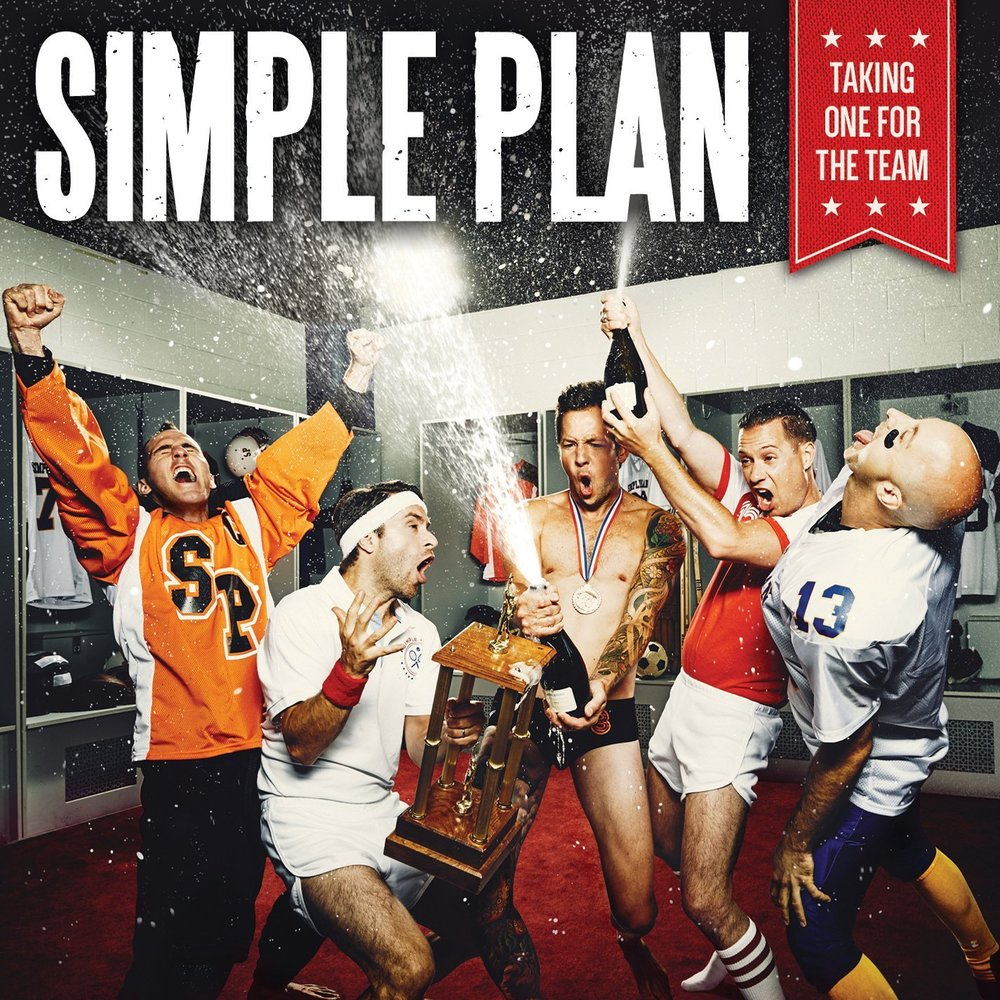 Copy of Simple Plan - TAKING ONE FOR THE TEAM