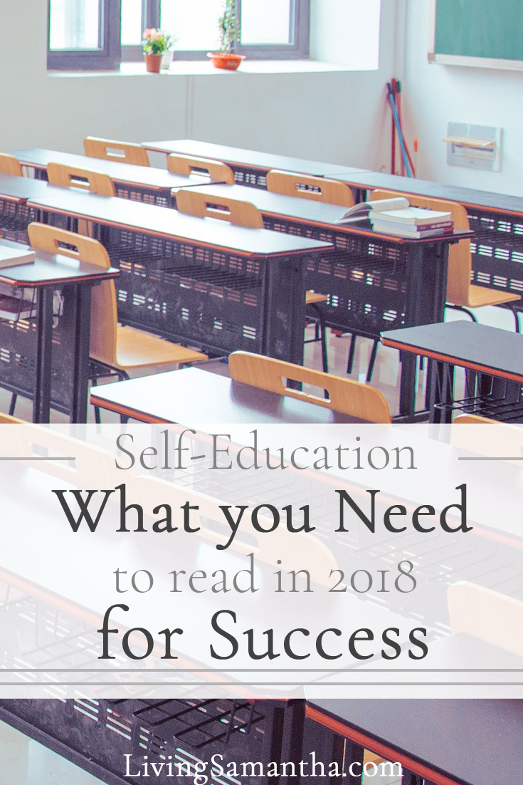 Success comes to those who continuously improve themselves. Self-education is one of the most important habits of highly successful people. Get started with this reading list and make 2018 your best year yet!