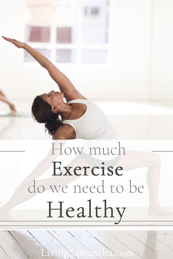 How much exercise do we actually need to be considered healthy? What does our body require in order to live longer and fight off diseases effectively?