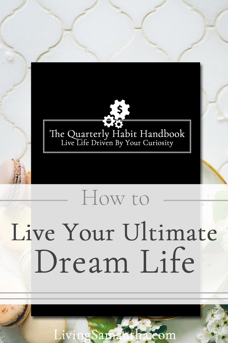 Learn how to Live your dream life by using the Quarterly Habit Handbook. Habits determine behavior. Strengthen your willpower. Take control of your life and learn how to be successful one step at a time.