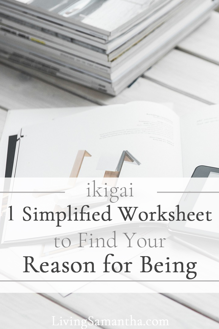 Using this 1 simplified worksheet find your ikigai. Find your purpose, your reason for being. Use this as your motivation to live your dream life.