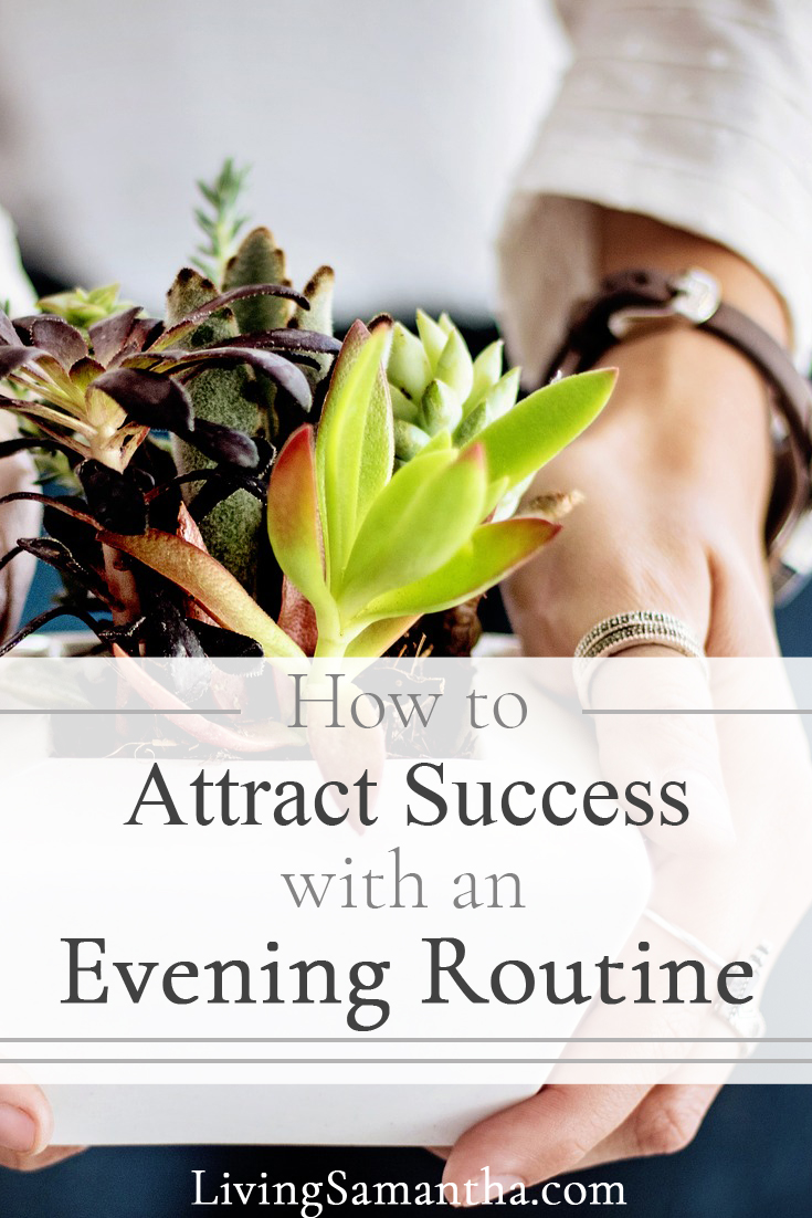If you struggle in the early mornings give yourself a head start by starting a night time routine. Set up a nightly routine with your successful, productive mornings in mind.