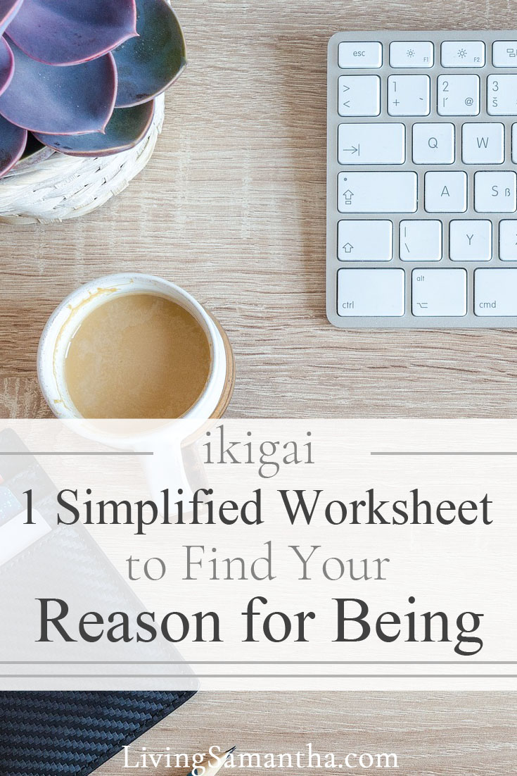 Use this 1 simplified worksheet. Find your ikigai. Find your purpose, your reason for being. Use this as your motivation to live your dream life. Slay your goals and live the best version of your life.