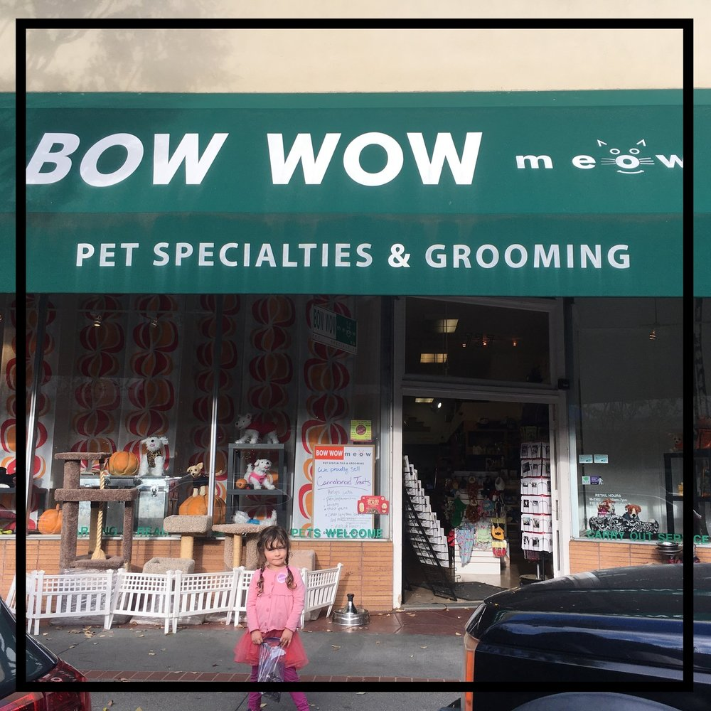 Bow Wow Meow   Pet Specialties & Grooming  737 Laurel St. San Carlos, CA 94070