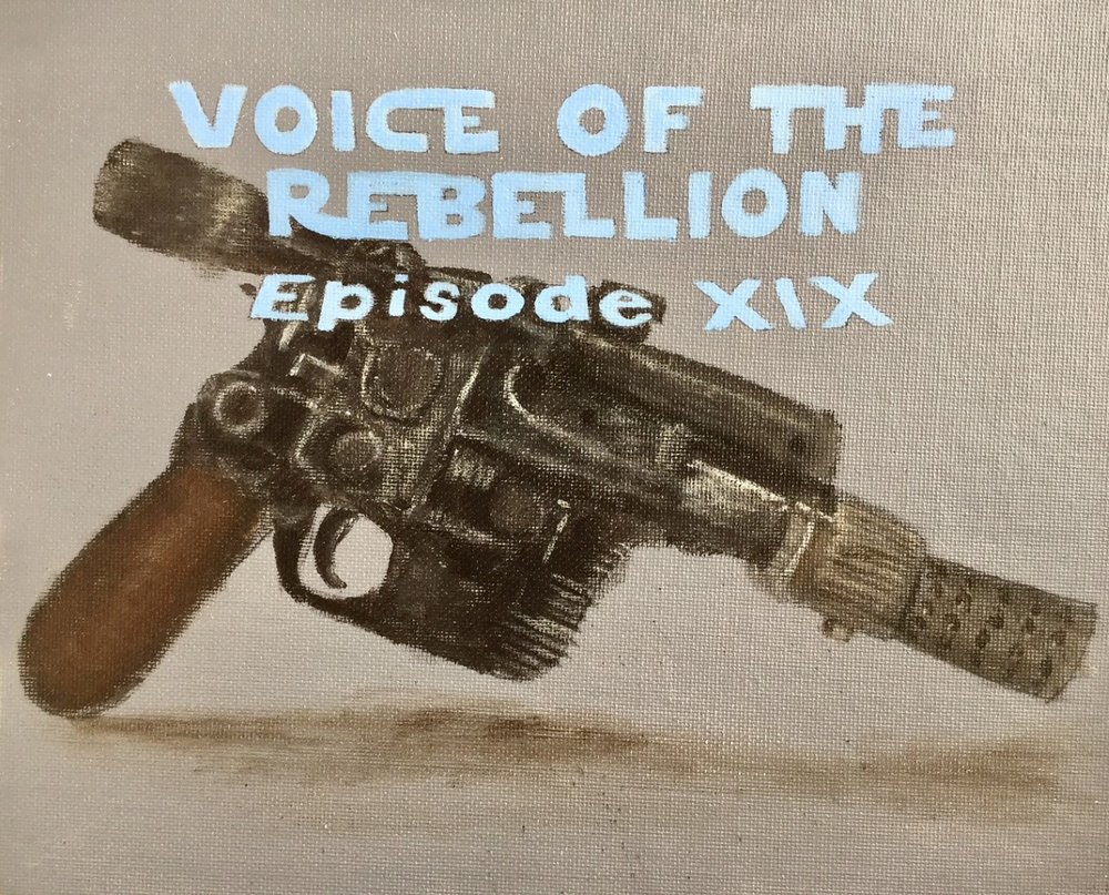 Here's a promotional painting I made for the latest Episode of the Voice of the Rebellion Podcast.  Mark and Gabe share the latest Star Wars news, tackle each other in trivia, and discuss fresh new topics every episode.  Check them out on iTunes and Podbean!
