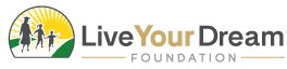 The Live Your Dream Foundation