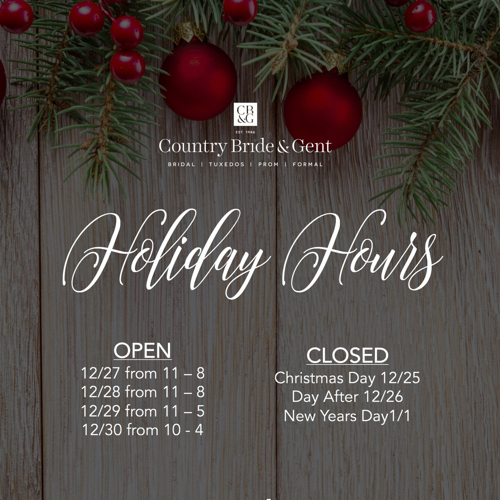 Holiday Hours from the Country Bride and Gent.jpg
