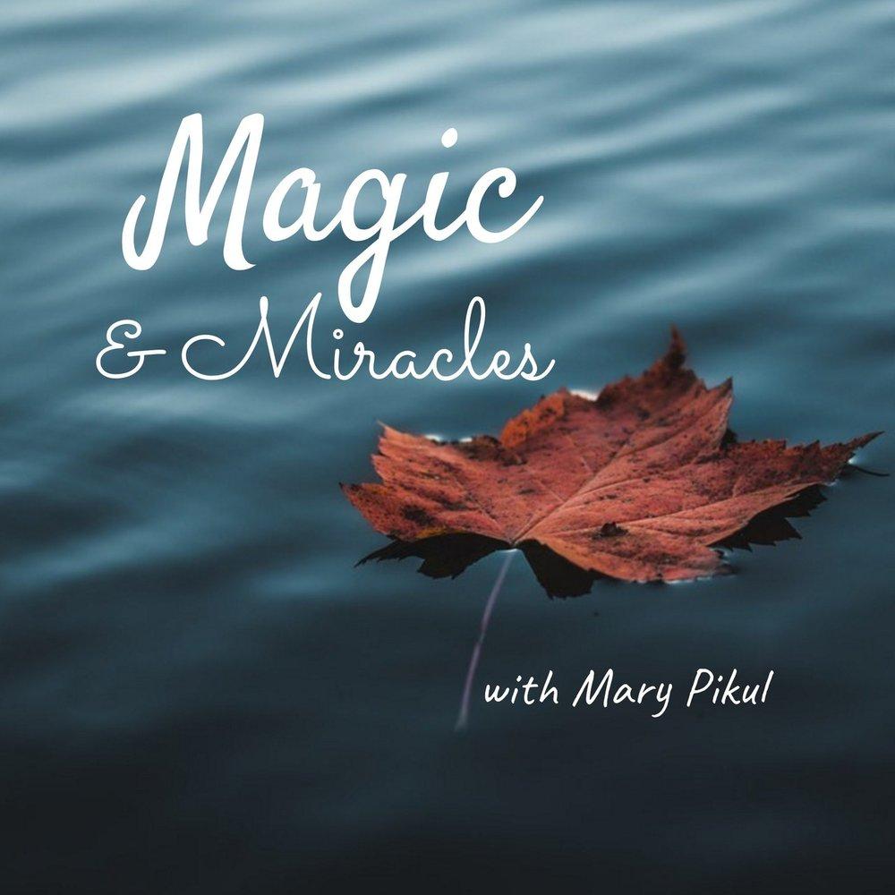 Magic & Miracles.jpg