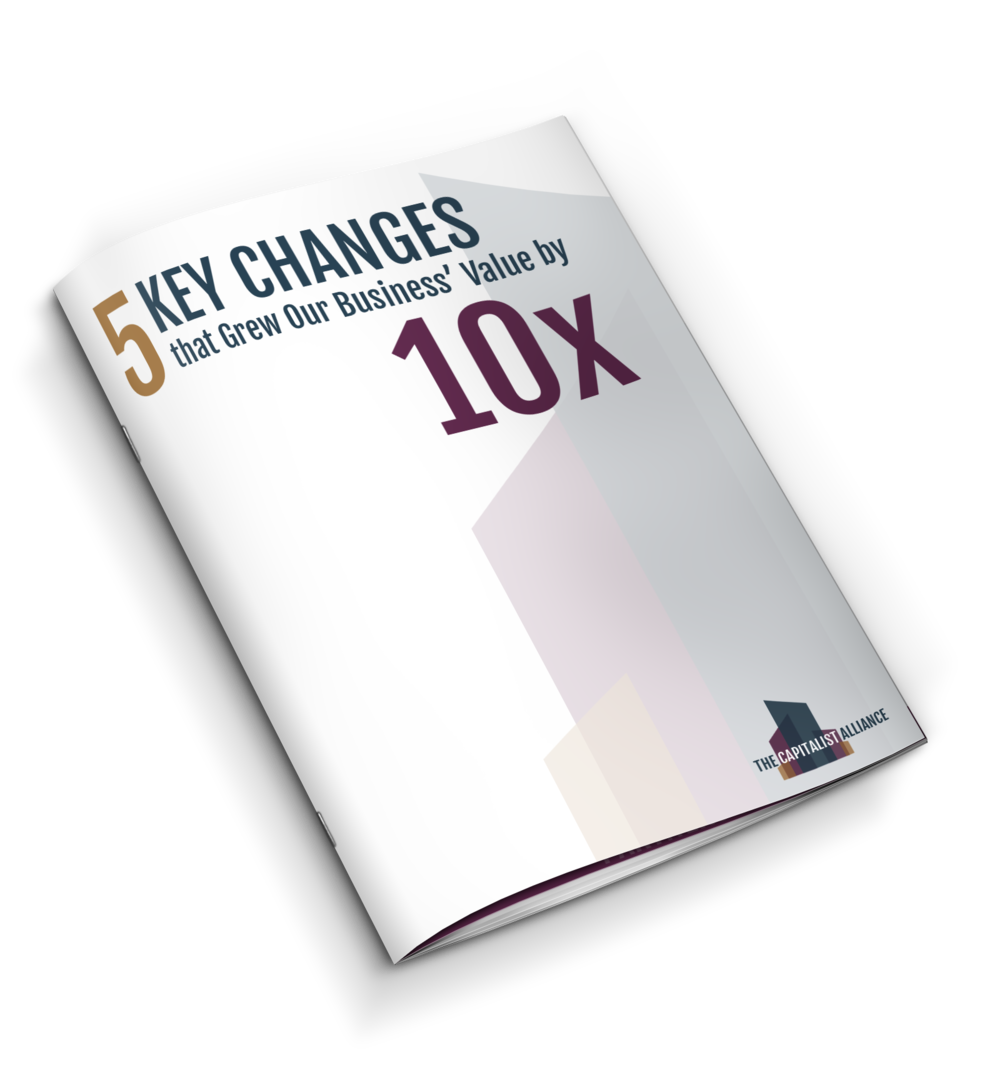 5 Key Changes that Grew Our Business' Value by 10X