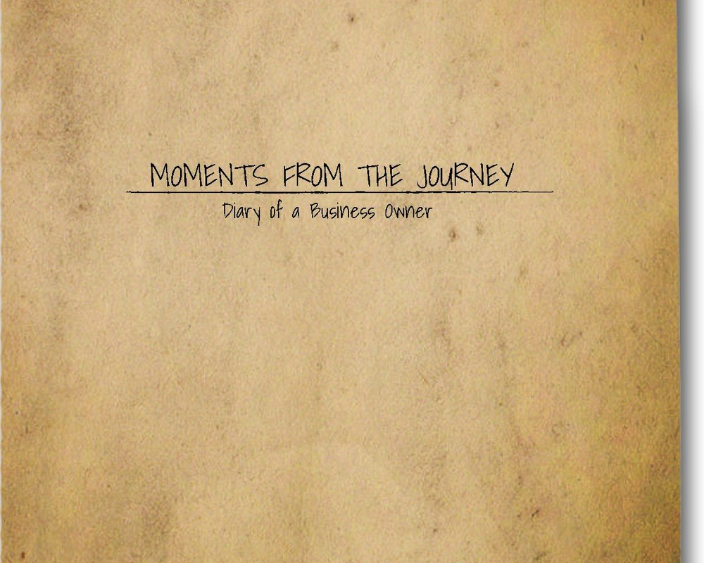 E-book - Moments From The Journey - Diary of a Business Owner