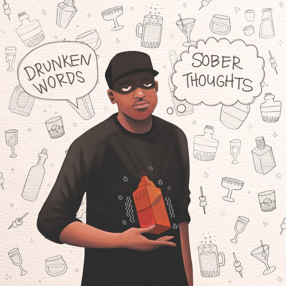 Drunken Words, Sober Thoughts