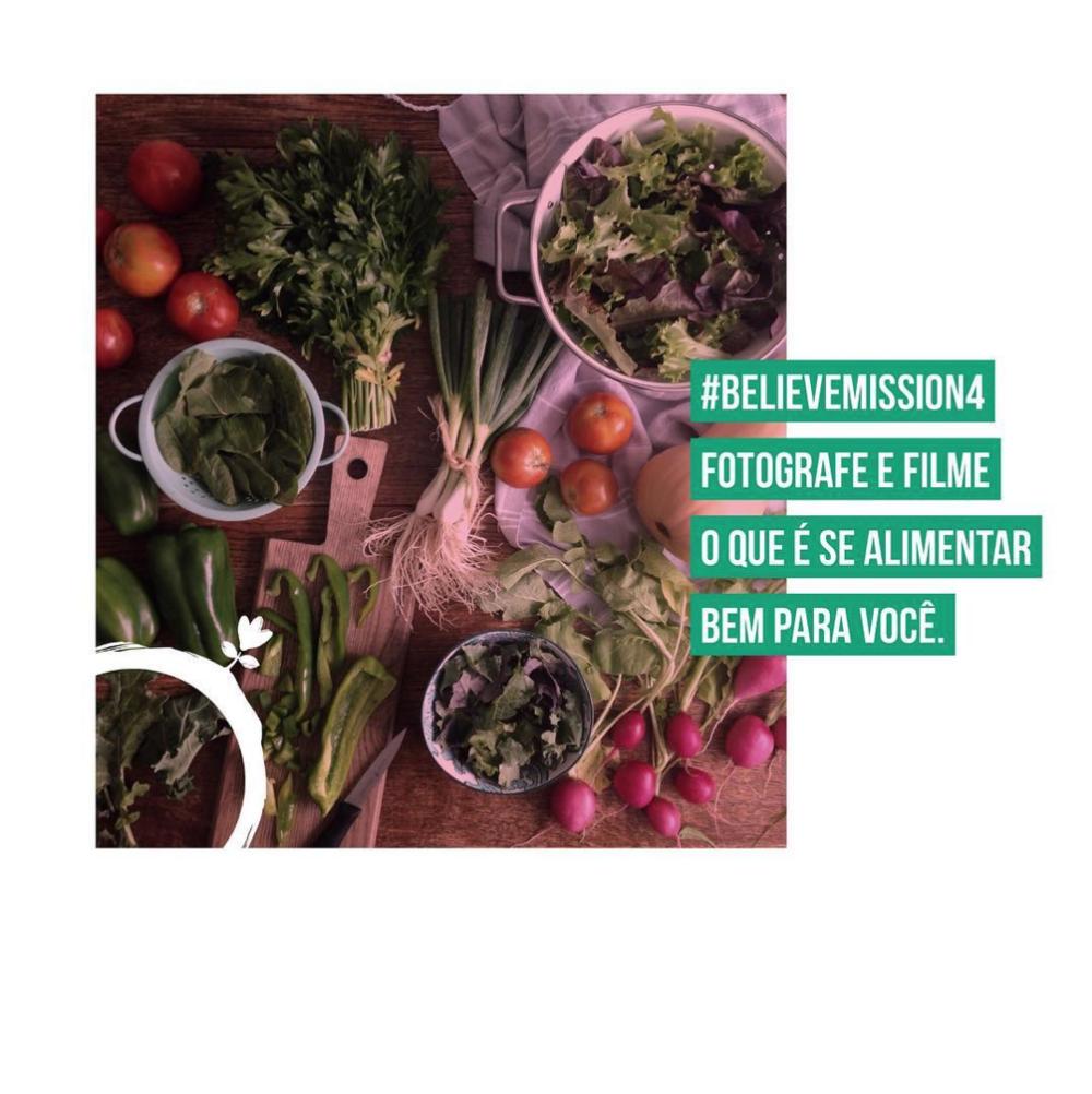 #believemission4  | Fotografe e filme o que é se alimentar bem para você.    Veja os resultados da missão .
