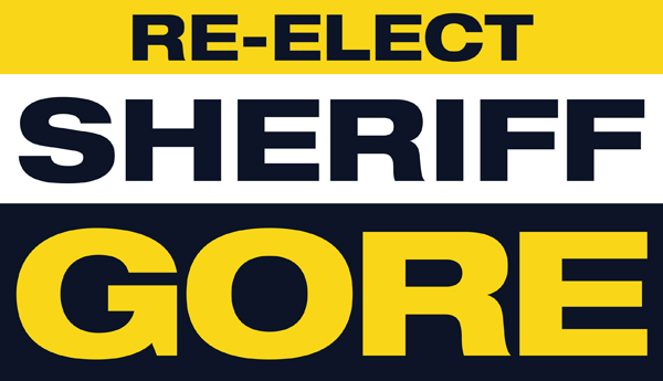 Re-elect Sheriff Bill Gore