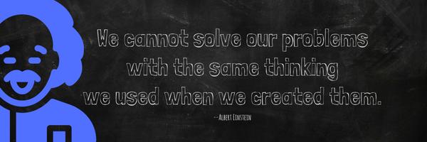 EinsteinProblemSameThinkingQuote.png