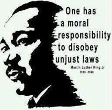 King One Has A Moral Responsibility To Disobey Unjust Laws.jpg