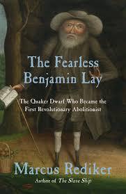 The Fearless Benjamin Lay.png