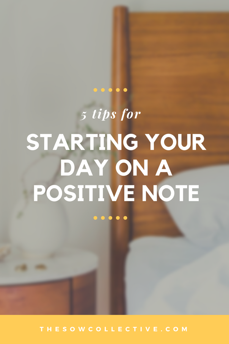 TSC - 5 Tips for Starting Your Day on a Positive Note.png