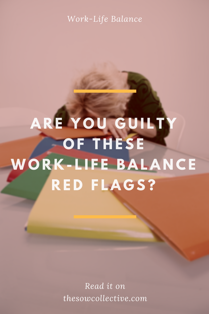 the sow collective work life balance red flags TSC.png