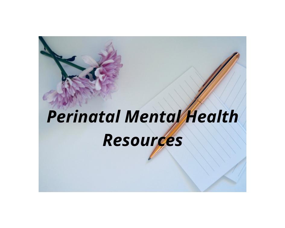 locate resources for maternal mental health/pregnancy, postpartum