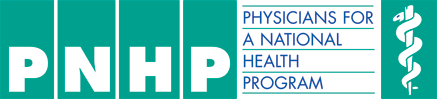 Physicians for a National Health Program  is a non-profit research and education organization of 20,000 physicians, medical students and health professionals who support single-payer national health insurance.
