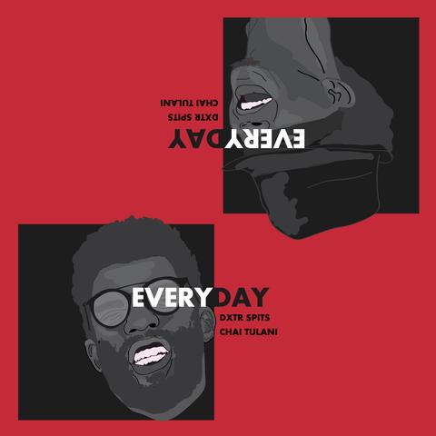 Everyday // Single - Dxtr & Chai Tulani Team up (2018)