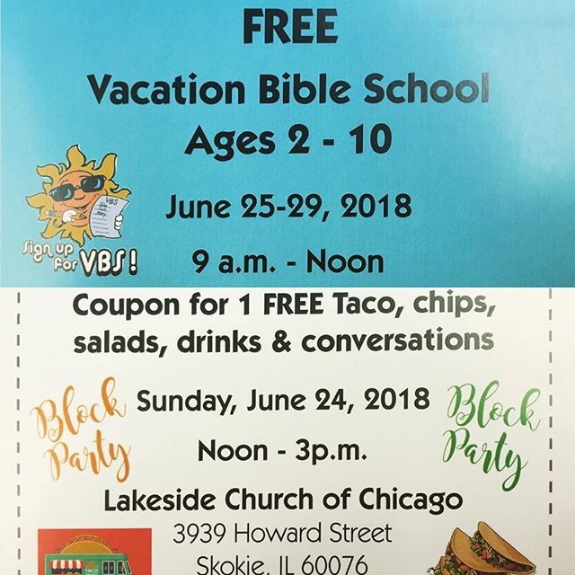 VBS is right around the corner. It's not too late to register! Join us this Sunday at 12:00PM for food and fun! . . . #lakesidechurchofchicago #church #vbs #vbs2018 #tacos