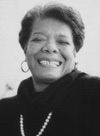 Maya Angelou   (April 04,1928 - May 28, 2014)