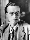 Aldous Huxley   July 26, 1894 – November 22, 1963)
